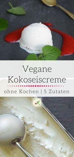 Veganes Eis aus Kokosmilch - nur 5 Zutaten & ohne Kochen! Die Zutaten werden nur gemixt. Das Rezept kannst Du mit und ohne Eismaschine selber machen. Die vegane Eiscreme ist von Natur aus laktosefrei und kann nach Lust und Laune mit Früchten, Saucen und anderen Zutaten verfeinert werden.