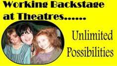 Working Backstage in the Theatre ~Unlimited Opportunities