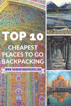 The ultimate list of cheap places to travel around the world; Learn how to travel the world on a budget of just $10 a day and discover adventure inspiration.