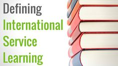 Defining Service Learning by Examining What it is Not Service Learning, Curriculum, University, Classroom, Teacher, Student, Education, Usa, Words