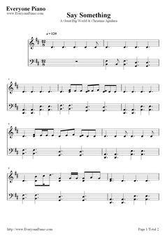 Free Say Something-A Great Big World Piano Sheet Music Preview 1 - Free Piano Sheet Music Piano Chords
