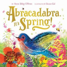 Winter turns to spring in this lyrical book that celebrates the magic of nature and the changing seasons. Eleven gatefolds open to recreate the excitement and surprise of spring's arrival. (May 2016)
