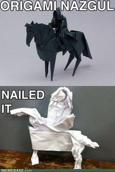 Origami Nazgul: Nailed it. The original is the most badass thing I've seen all week, however.