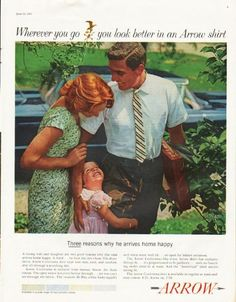 """1961 ARROW SHIRT vintage magazine advertisement """"Wherever you go"""" ~ Wherever you go you look better in an Arrow shirt - Three reasons why he arrives home happy - A loving wife and daughter are two good reasons why this man arrives home happy. A ..."""