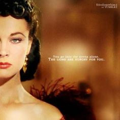 You go into the arena alone. The lions are hungry for you. / Gone with the Wind / Vivien Leigh / Clark Gable Old Movies, Great Movies, Classic Hollywood, Old Hollywood, Hollywood Quotes, Wind Quote, Hungry For You, Tomorrow Is Another Day, Vivien Leigh