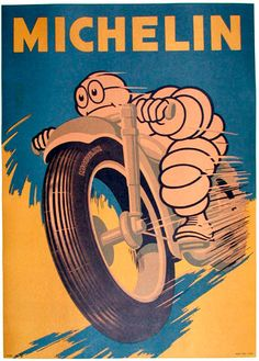 Michelin Vintage Motorcycle Poster - Love the Michelin Man!