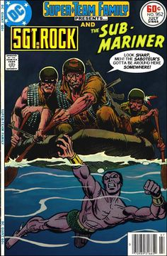 Super-Team Family: The Lost Issues!: Sgt. Rock and The Sub-Mariner