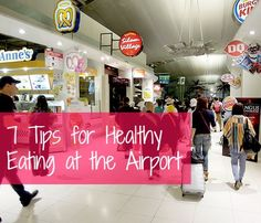 7 Tips for Healthy Eating at the Airport | GirlsGuideTo
