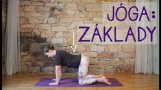 ZÁKLADY JÓGY pro začátečníky Yoga Gym, Keeping Healthy, Yoga Videos, Back Pain, Reiki, Pilates, Health Fitness, Exercise, Workout