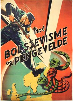 """Mot Bolsjevisme og pengevelde"" (Against Bolshevism and the power of money): For Norway without Bolshevism, Jewry, and liberals! WWI propaganda poster #Festung_Europa"