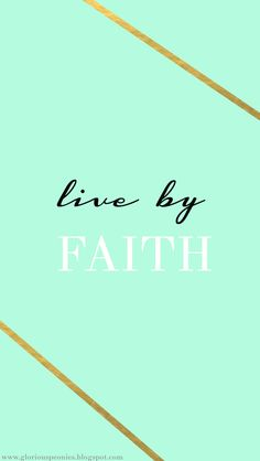 Faith quotes iphone wallpaper mint gold phone background wallpaper live by faith quotes kids room decor Mint Green Wallpaper Iphone, Phone Background Wallpaper, Wallpaper For Your Phone, Locked Wallpaper, Screen Wallpaper, Wallpaper Quotes, Phone Backgrounds, Wallpaper Backgrounds, Michael Johnson