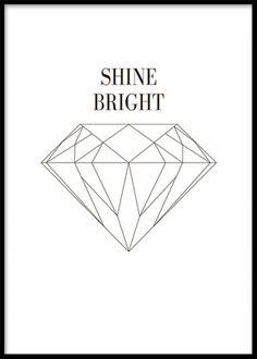 Poster med diamant och text shine bright i svartvitt. Tavla med diamant.