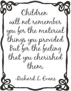 Every child is different, but each should be cherished the same...with lots of love!!!