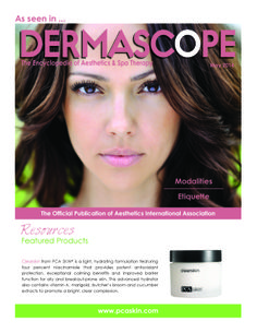 Be sure to check out PCA SKIN's Clearskin, highlighted in the May 2014 issue of DERMASCOPE Magazine!