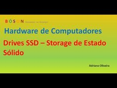 Curso de #Hardware - Vídeo 09 - SSD (solid-state drive) - YouTube