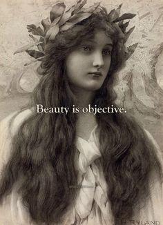 Beauty is objective.