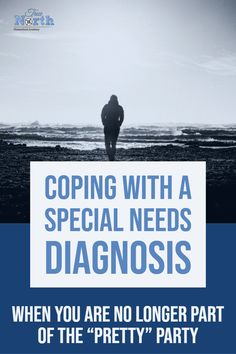 Coping with a Special Needs Diagnosis – True North Homeschool Academy