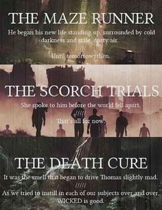 First and last words | The Maze Runner | The Scorch Trials | The Death Cure