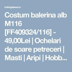 Costum balerina alb M116 [FF409324/116] - 49,00Lei   Ochelari de soare petreceri   Masti   Aripi   Hobbyplanet.ro - Shop