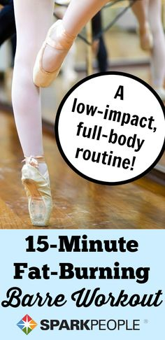 15-Minute Beginner Barre Workout via @SparkPeople Have tried a few Barre workouts and they always leave me feeling the burn