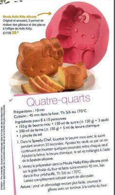Quatre-quarts Hello Kitty - Miss Tupp Quatre Quart Cake, Hallo Kitty, Yummy Food, Pain, Breakfast, Recipes, Design, Sweet Recipes, Cooking Recipes