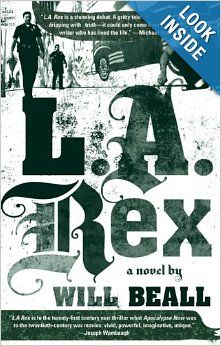 L.A. Rex: Will Beall: 9781594482656: Amazon.com: Books