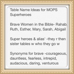 Table Name ideas for MOPS Be You, Bravely Bring back DG names this year? Group Names Ideas, Mops Theme, Mops International, Be You Bravely, Girls Camp, Creative Activities, Bat Girl, Brave Women