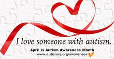 I love someone with autism. Help share the love by getting involved as an #AutismNJAmbassador to build acceptance and understanding in your community.