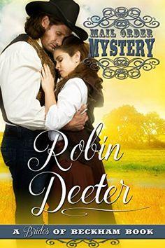 Mail Order Mystery: A Brides of Beckham Book (Chance City Series 1) by Robin Deeter http://www.amazon.com/dp/B01DVJCD9M/ref=cm_sw_r_pi_dp_Kzqbxb0TKTXE3