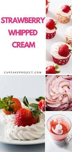 This amazing strawberry whipped cream is made with fresh strawberries and heavy whipped cream! It's a refreshing topping for any dessert recipe! Strawberry Whip Cream Recipe, Strawberry Icing, Strawberry Desserts, Frosting Recipes, Cupcake Recipes, Cupcake Cakes, Dessert Recipes, Baking Cupcakes, Cool Whip Frosting