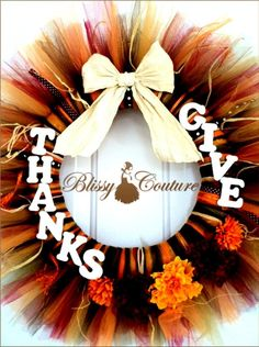 Give Thanks Thanksgiving Fall Tulle Tutu Wreath by www.BlissyCouture.com