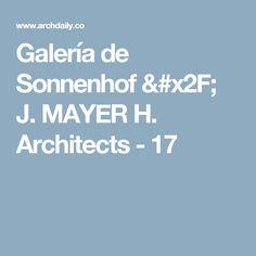 Galería de Sonnenhof / J. MAYER H. Architects - 17