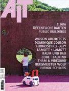 """AIT - Architektur, Innenarchitektur, Technischer Ausbau 5/2016 """"Öffentliche Bauten"""""""