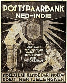 Dutch East Indies, Postpaarbank now changed into Bank Tabungan Negara (BTN) Vintage Ads, Vintage Posters, Old Poster, Old Advertisements, Advertising, Old Commercials, Amsterdam Holland, Dutch East Indies, Old Ads