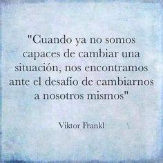 Reflexión a cargo de Viktor Frankl, creador de la Logoterapia.