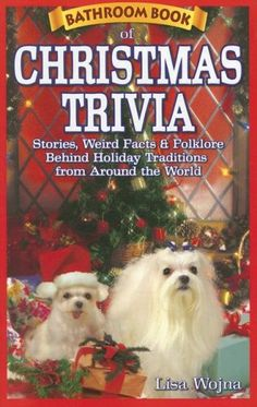Bathroom Book of Christmas Trivia: Stories, Weird Facts & Folklore Behind Holiday Traditions from Around the World. Christmas-a time of peace on Earth and goodwill towards all-is also a time of gift-buying craziness and rampant commercialism. How did we get from the birth of Jesus to department store Santas? Read about the traditions and superstitions surrounding one of our most important holidays, and learn how other cultures celebrate the season: * The U.S. Congress actually considered…