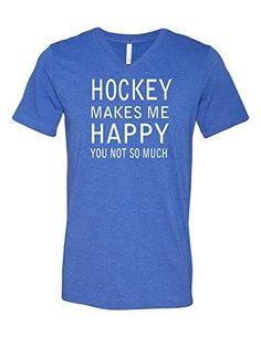 Hockey Makes Me Happy 3005 Premium V-Neck T-shirt Slogan Humorous T Heather Royal Large