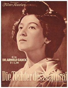Die Tochter des Samurai, 1937, directed by Dr. Arnold Fanck.  (known as Atarashiki tsuchi in Japan by Mansaku Itami) Starring: Sessue Hayakawa, Setsuko Hara (原 節子) , Ruth Eweler, Isamu Kosugi, Eiji Takagi, Haruyo Ichikawa