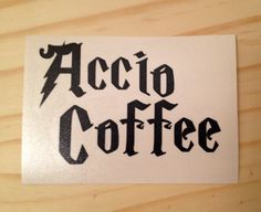 Harry Potter Accio Coffee DIY Coffee Mug Decal Cup