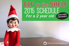 Download the free printable from our Elf on the Shelf schedule for our two year old and follow along with hiding places and toddler activities.
