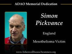 Remembering Simon who lost his courageous mesothelioma battle.