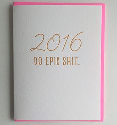 2016 New Year Card - Do Epic Shit.
