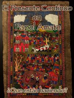 Explore the cultural and artistic richness of Papel Amate art in your Spanish class.  Looking through the details you can also master the use and conjugation of verbs in the gerund (-ing = ando, iendo) by having your students describe what they see.  This PowerPoint presentation includes:Slides with pictures of different Papel Amate paintings.YouTube video links that explain the process and history.