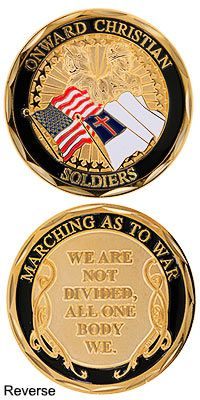 Onward Christian Soldiers Challenge Coin at The Veterans Site ( every free click funds our veterans/homeless vets/food/ please go to the site & click! Military Veterans, Veterans Site, Dandy, Father Son Holy Spirit, Christian Soldiers, Military Decorations, Bible Encouragement, Animal Rescue Site, Armor Of God