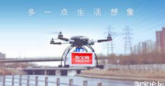 Alibaba, the Chinese e-commerce giant, has begun testing drones for one-hour deliveries in China.