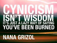 Cynicism and Wisdom