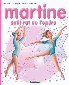 Martine petit rat de l'Opéra - Gilbert Delahaye, Marcel Marlier -  - 9782203047860
