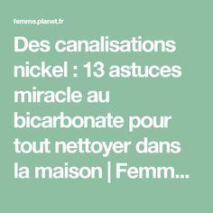 Des canalisations nickel : 13 astuces miracle au bicarbonate pour tout nettoyer dans la maison | FemmesPlus
