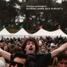 Weekend Soundtrack: Outside Lands 2012, Playlist Part II | Mighty Girl