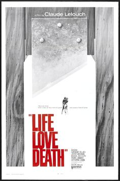 Life Love Death (La vie, l'amour, la mort) - France/Italy (1969) Director: Claude Lelouch